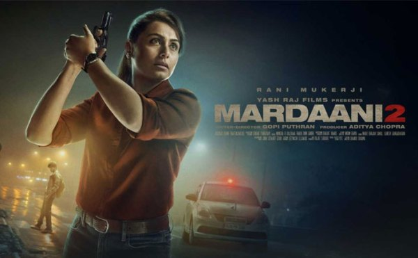 Mardaani 2 Box Office Day 2: Rani Mukerji Starrer Has A Fantastic Jump On Saturday