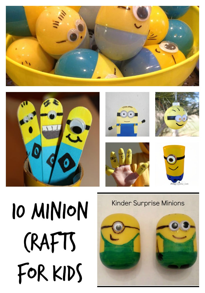 10 minion crafts for kids