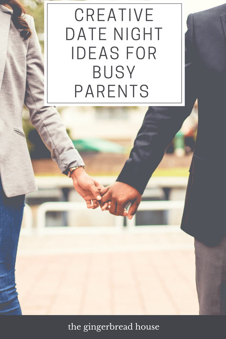 5 Creative Date Night Ideas for Busy Parents