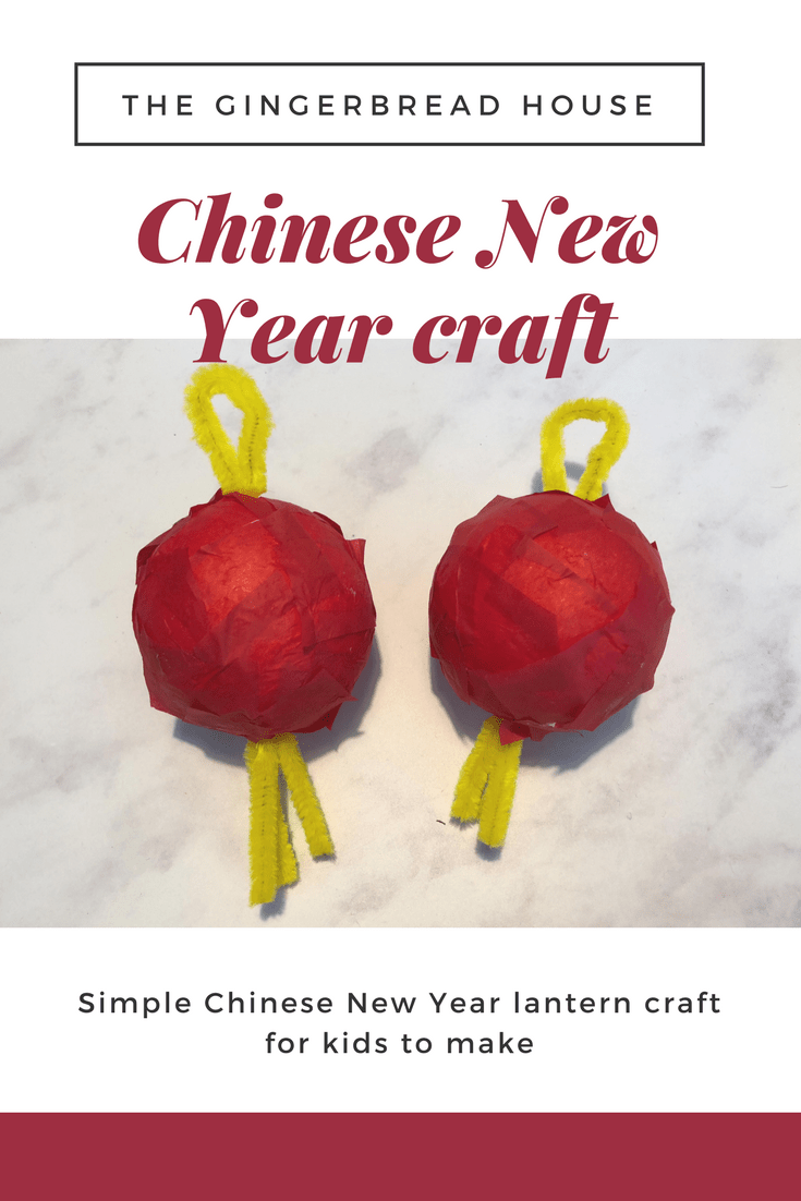Chinese New Year Lantern Craft For Kids To Make The Gingerbread