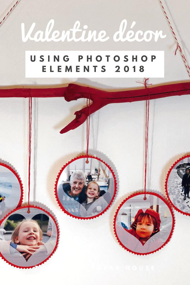 Family photo Valentine decor using Photoshop Elements 2018