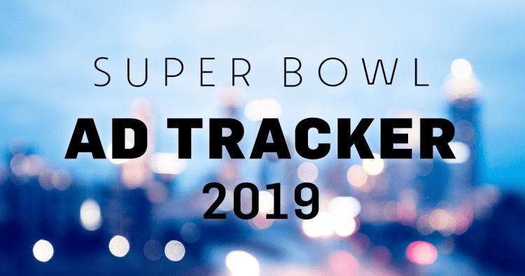 Super Bowl LIII Advertising Game Plan