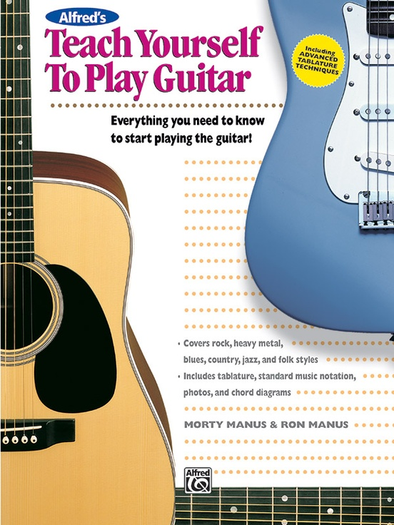 Alfred's Teach Yourself to Play Guitar: Guitar Book