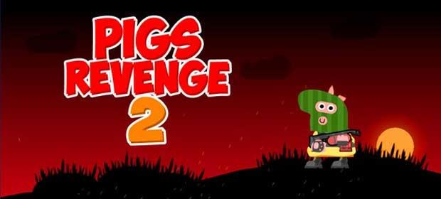 Pigs Revenge 2