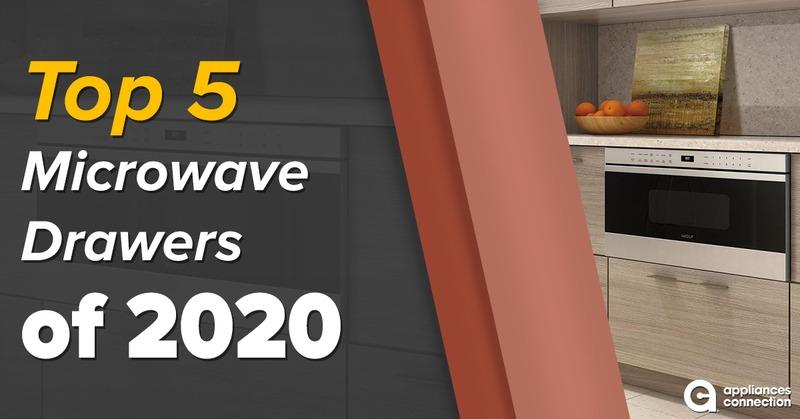 microwave drawers top 5 of 2020
