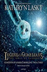Legend of the Guardians: The Owls of GaHoole: Guardians of Ga'Hoole Books One, Two, and Three