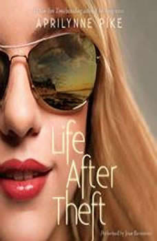 Download Life After Theft Audiobook By Aprilynne Pike