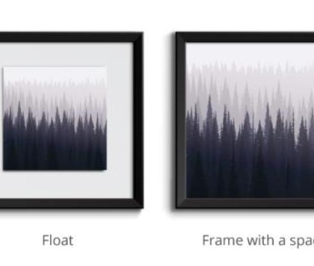 Another Alternative To Matting Your Photograph Is What Is Known As Float Mounting This Technique Is A Popular Means Of Displaying Drawings And Other