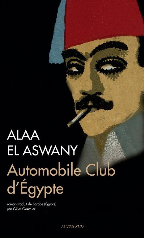7769723105_autmobile-club-d-egypte-d-alaa-el-aswany.jpg