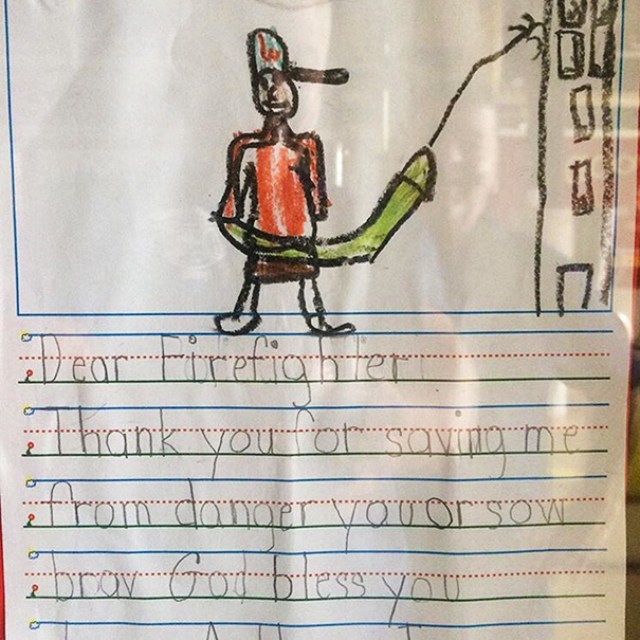 My Uncle's A Firefighter. One Of The Kids They Rescued Drew Up A Thank You Note