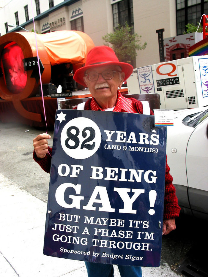 82 Years (And 9 Months) Of Being Gay! But Maybe It's Just A Phase I'm Going Through