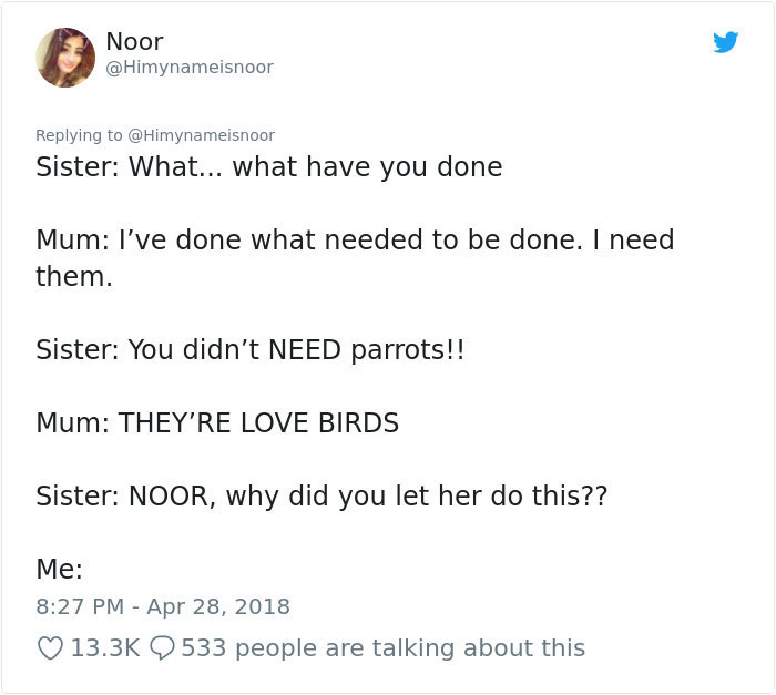 crazy-mom-buys-parrots-twitter-5b43114248901__700 Mom Calls Daughter Asking If She Can 'Keep A Secret' From Dad, And It Escalates Hilariously Design Random