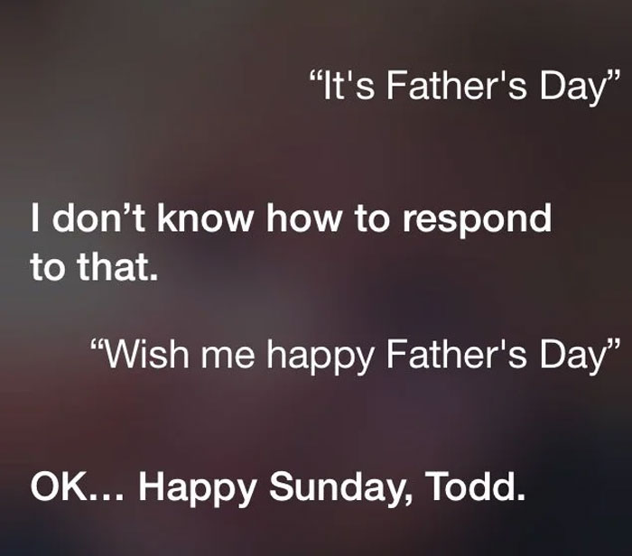 No Love From Siri On This Father's Day