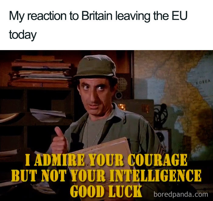 Brexit Has Happened And Here Are The 30 Funniest Memes Bored Panda