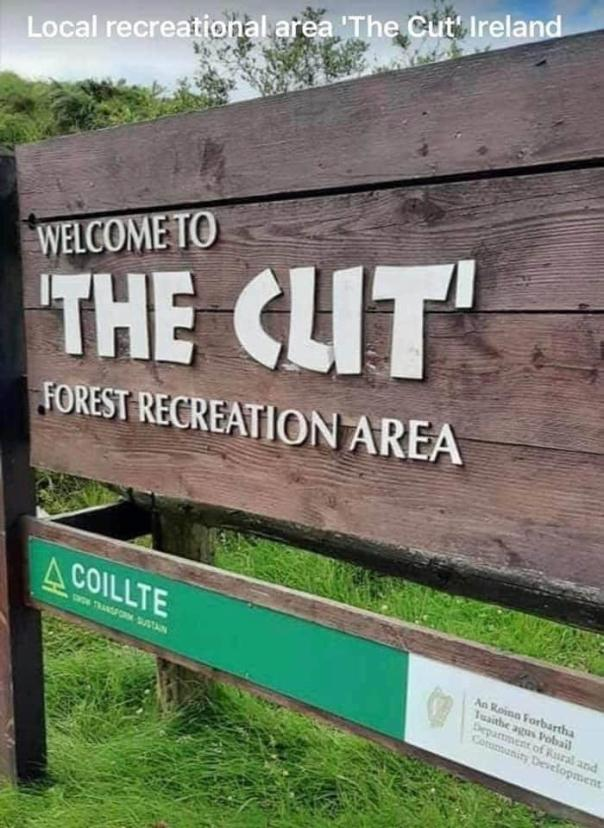 "Welcome To ""The Cut"" Forest Recreation Area. This Font Threw Me For A Loop. Delete If Not Allowed."