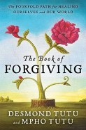 'The Book of Forgiving' by Desmond Tutu and Mpho Tutu