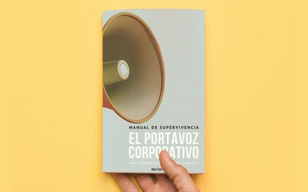 Baltha Publishing publica un manual que resume secretos y consejos para triunfar como portavoz corporativo