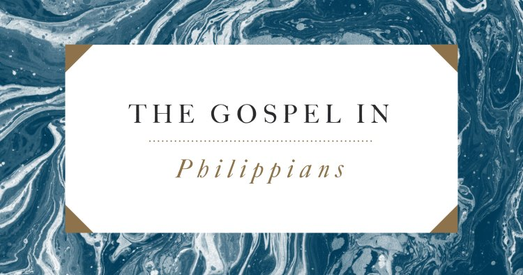 The Gospel in Philippians