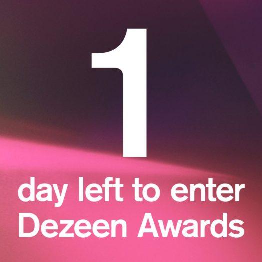Dezeen Awards deadline is tomorrow at midnight UK time