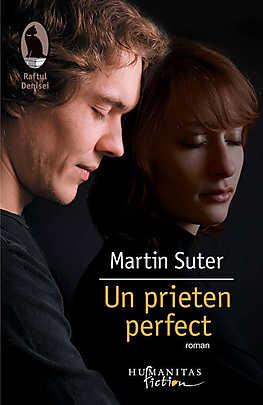 Un prieten perfect - Martin Suter