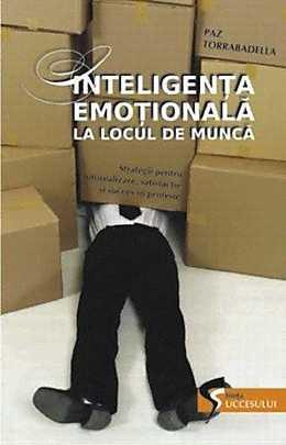 Inteligență emoțională la locul de muncă