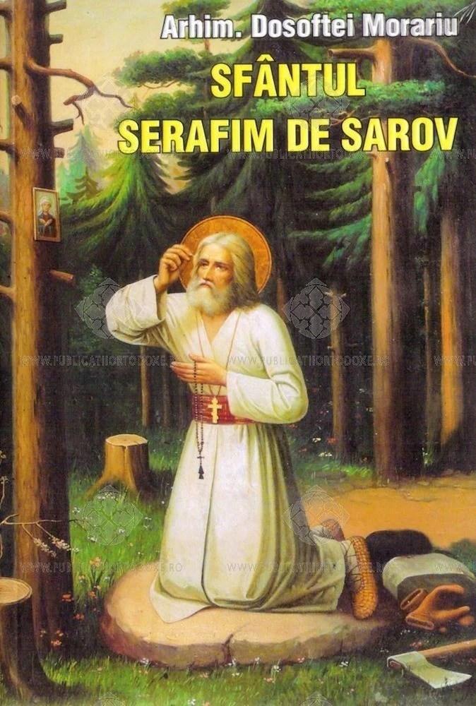 Risultati immagini per extras din viaţa Sf Serafim de Sarov