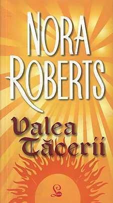 Valea Tacerii, Trilogia Cercului, Vol. 3 - Nora Roberts