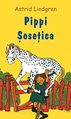 Pippi Sosetica - Astrid Lindgren