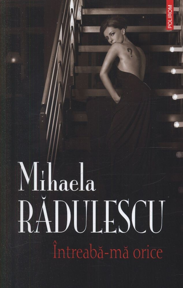Mihaela Radulescu - Intreaba-ma orice -