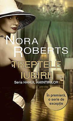Treptele iubirii, Seria Hanul amintirilor - Nora Roberts