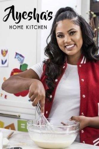 Ayesha S Home Kitchen Season 1 Air Dates Countdow