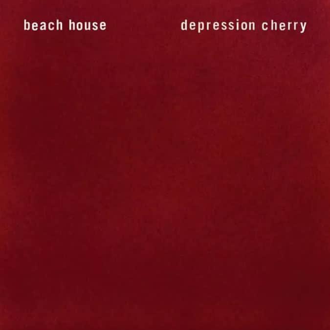 Beach House – Depression Cherry