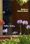 Mystery at Clareton Manor ~ Kathleen Newberg