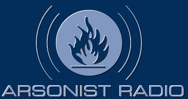 Arsonist Radio