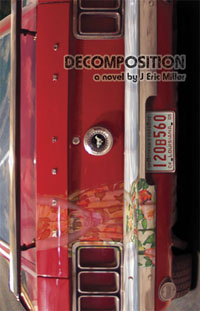 Decomposition ~ J.Eric Miller, Author