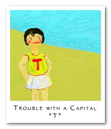 trouble-with-a-capital-T