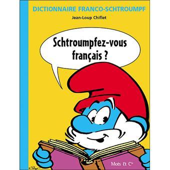 Schtroumpfez-vous français ?