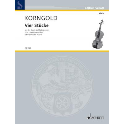 Partitions classique SCHOTT KORNGOLD ERICH WOLFGANG - VIER STÜCKE OP. 11 - VIOLIN AND PIANO Violon