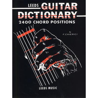 Méthodes et pédagogie MUSIC SALES THE LEEDS GUITAR DICTIONARY - GUITAR Guitare acoustique