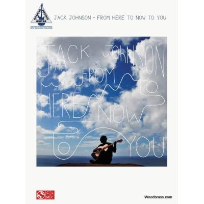Johnson Jack From Here To Now To You Guitar Tab.