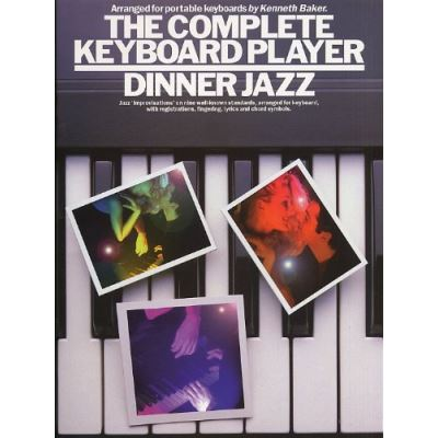 Partitions jazz&blues MUSIC SALES THE COMPLETE KEYBOARD DINNER JAZZ - KEYBOARD Clavier numérique