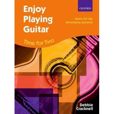 Cracknell Debbie - Enjoy Playing Guitar : Time For Two +Cd - Guitares (2)