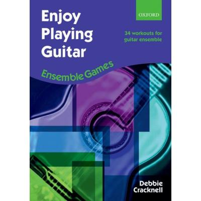 Cracknell Debbie - Enjoy Playing Guitar : Ensemble Games - Guitare