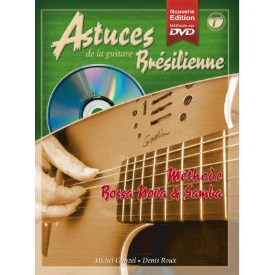 Méthodes et pédagogie COUP DE POUCE ROUX D. ET GHUZEL M. - ASTUCES DE LA GUITARE BRESILIENNE VOL.1 + CD + DVD - GUITARE Guitare acoustique
