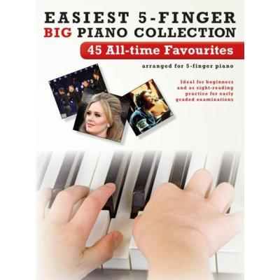 Easiest 5-Finger Big Piano Collection : 45 All-Time Favourites