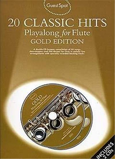 Guest Spot: 20 Classic Hits Playalong For Flute + 2Cds