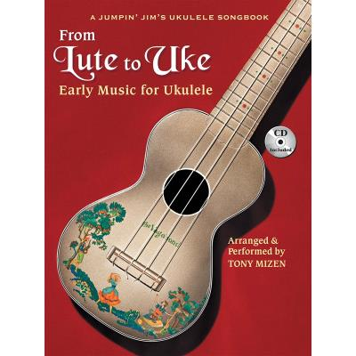 Partitions classique HAL LEONARD FROM LUTE TO UKE EARLY MUSIC FOR UKULELE + CD - UKULELE Guitare