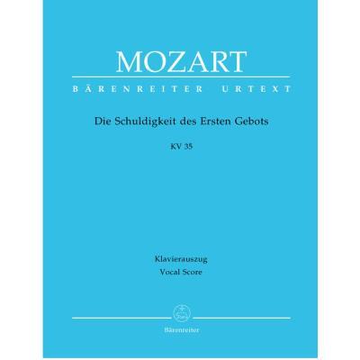 Partitions classique BARENREITER MOZART W.A. - DIE SCHULDIGKEIT DES ERSTEN GEBOTS KV 35 - CHANT, PIANO Choeur et ensemble vocal