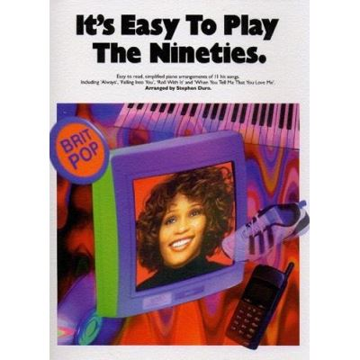 It´S Easy To Play The Nineties