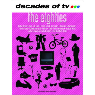 Partitions variété, pop, rock... FABER MUSIC DECADES OF TV - THE EIGHTIES - PVG Piano voix guitare